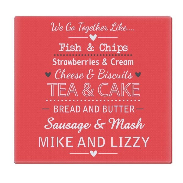 Personalised We Go Together Like…. Glass Chopping Board/Worktop Saver