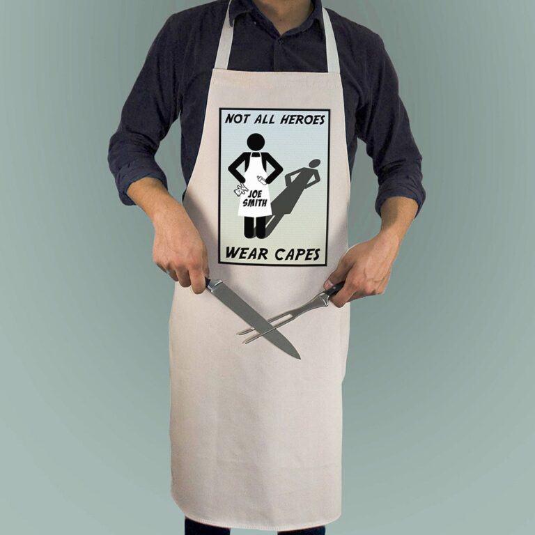 Personalised Apron – Not All Heroes Wear Capes