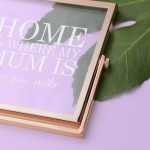 Personalised Rose Gold Frame – Home is Where my Mum is