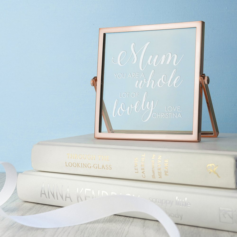 Personalised Rose Gold Frame – Mum You're Lovely