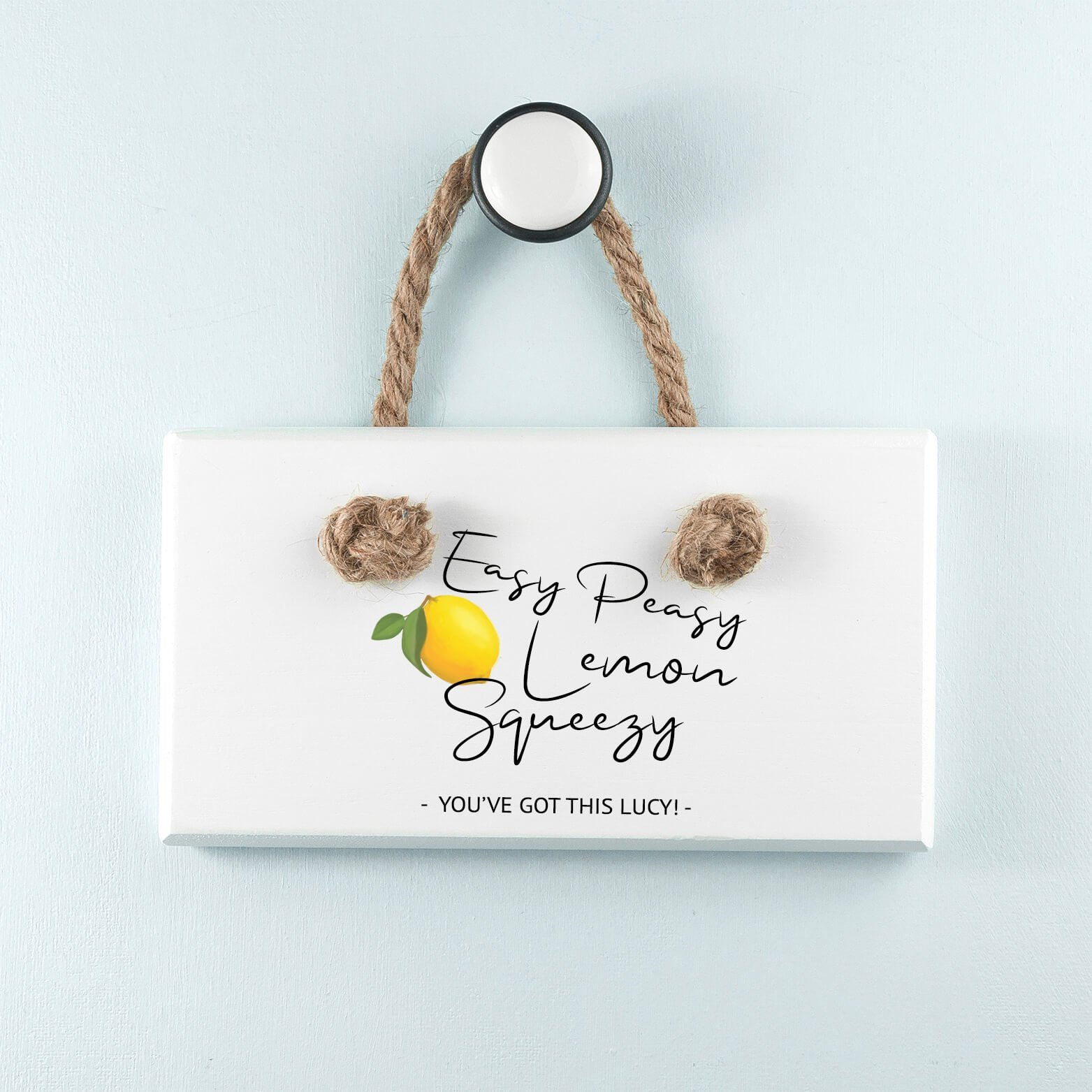 Personalised Wooden Sign – Easy Peasy Lemon Squeezy