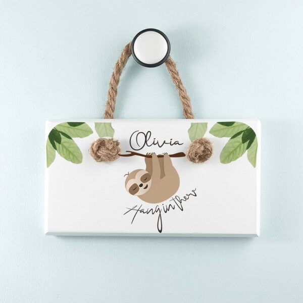Personalised Wooden Sign – Hang in There