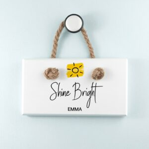 Personalised Wooden Sign – Shine Bright