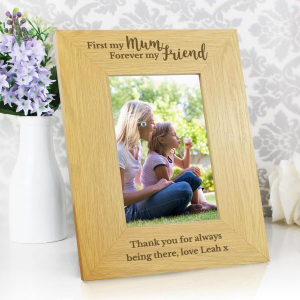 Personalised 'First My Mum, Forever My Friend' 6×4 Oak Finish Photo Frame