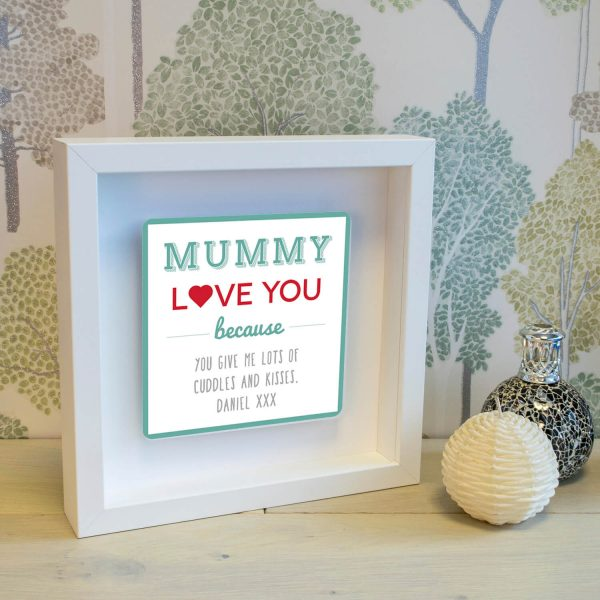 Personalised Shadow Text Frame – Mummy Love You Because