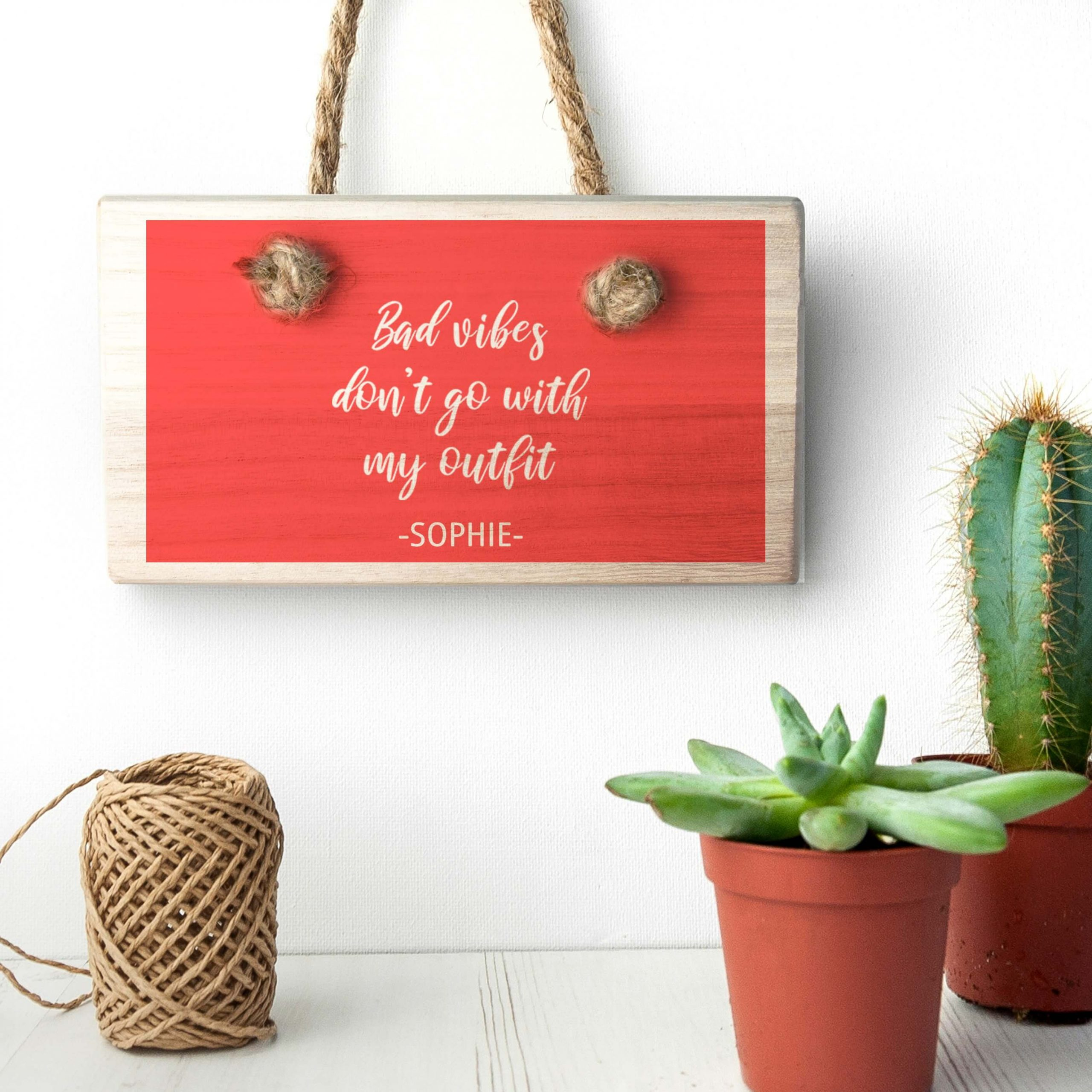 Personalised Wooden Sign – No Bad Vibes