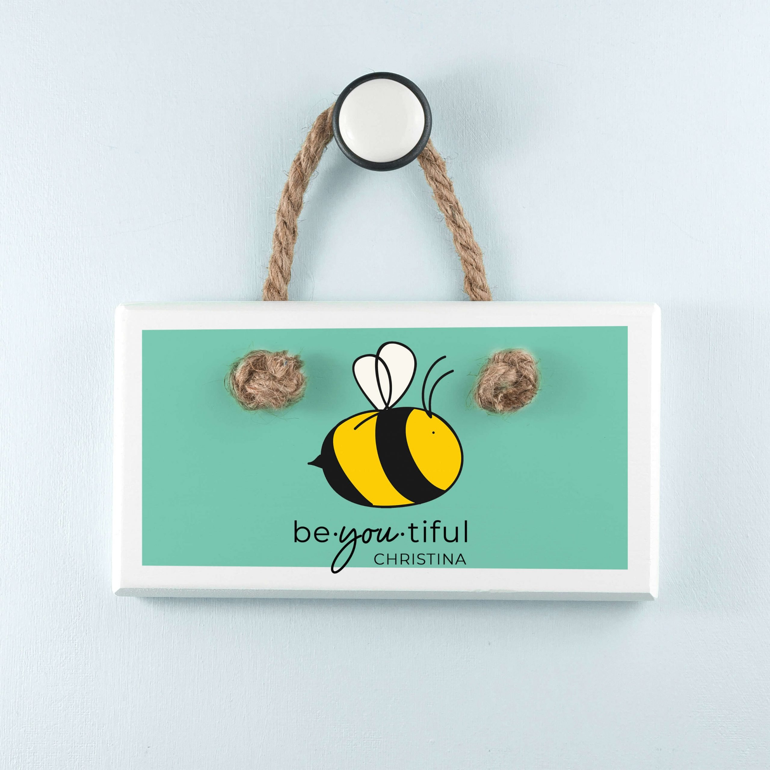 Personalised Wooden Sign – Be-you-tiful