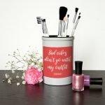 Personalised Make Up Brush Holder – No Bad Vibes