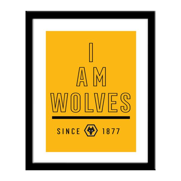 Personalised Wolverhampton Wanderers FC I Am Print